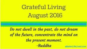 Grateful Living August 2016