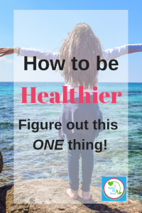 Do you struggle with how to be healthier-physically or mentally? Do you feel stuck, but don't know why? Do this one thing to help you get back on track! how to be healthier tips, how to be healthier and happier, how to be healthier this year