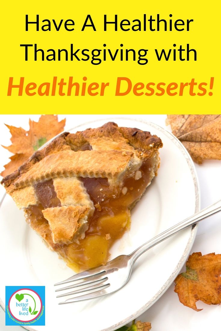 """Apple Pie with Text overlay"""" How to have a Healthier Thanksgiving with Healthier desserts!"""""""""""