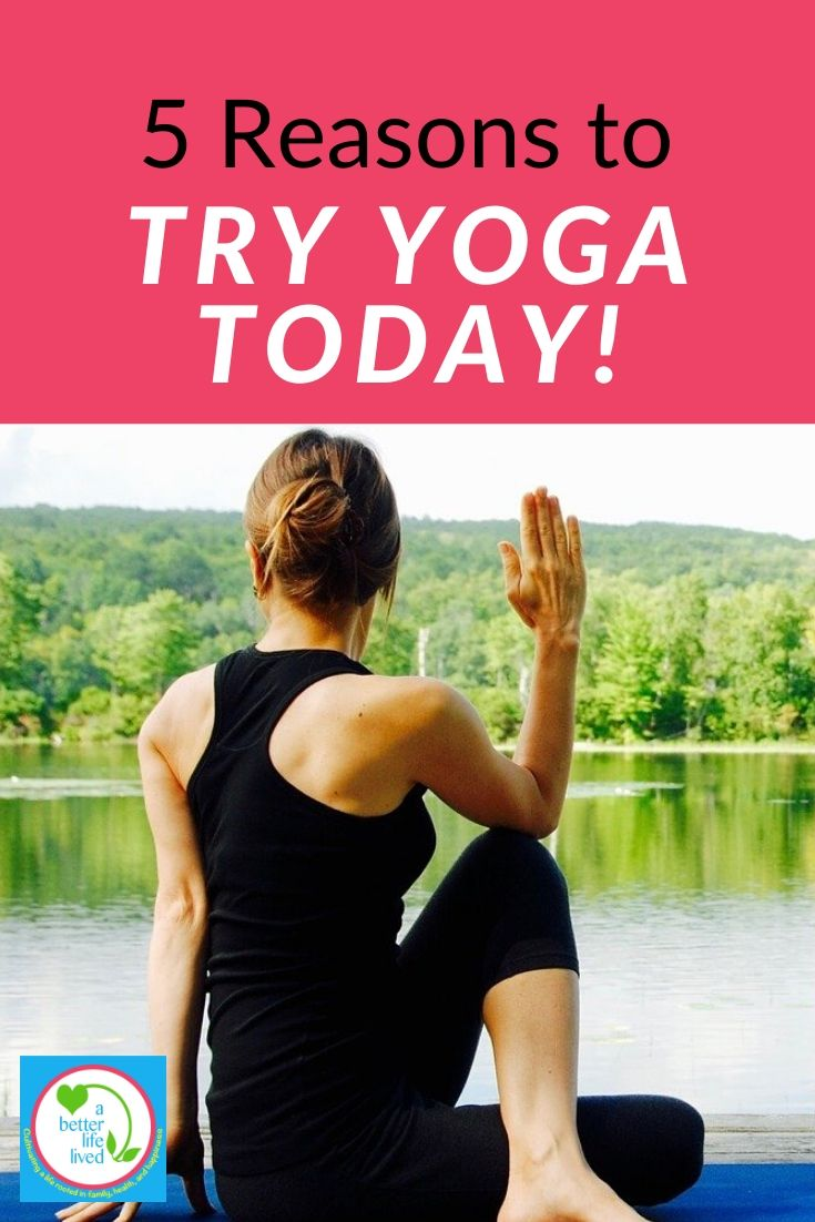 """Woman sitting in yoga pose with text overlay """"5 reasons to try yoga today!"""""""
