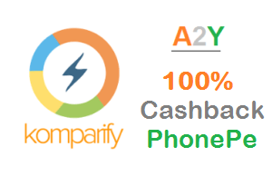 Komparify PhonePe Offer- 100% Cashback Upto Rs 25 (Twice)