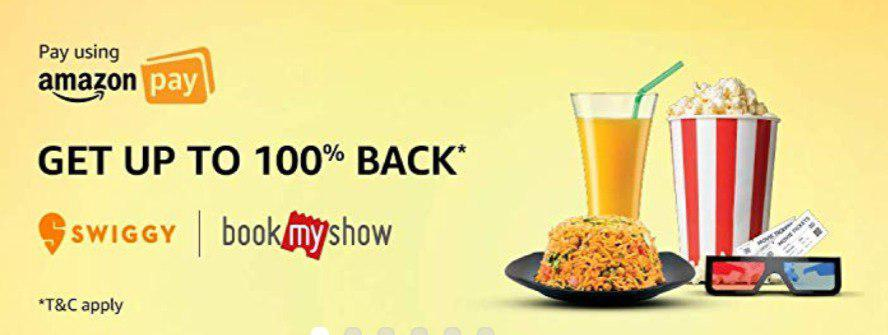 (Over) Amazon Pay Loot 100% Cashback on Swiggy & BookMyShow (Today Only)