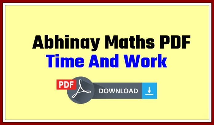 Abhinay Sir Time And Work PDf Download