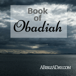 The Book of the Obadiah in the bible
