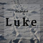 The Book of the Luke in the Bible