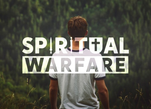 Spiritual Warfare: Lies We Believe (Part 3)