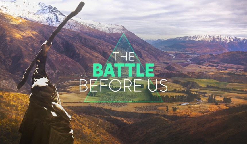 The Battle Before Us