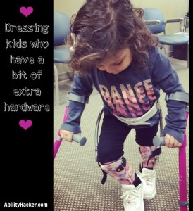 Dressing kids shopping for clothes AFOs Twister Cables Crutches