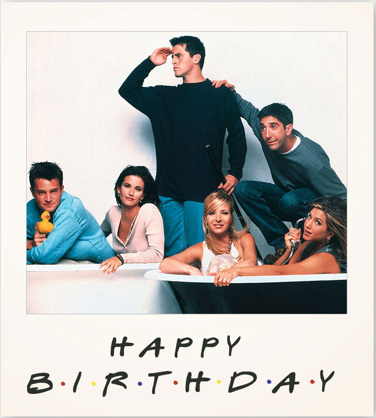 Friends Polaroid Birthday Meme