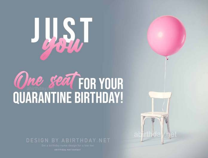Just You Quarantine Birthday Meme