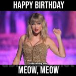 Taylor Swift Birthday Meme Meow