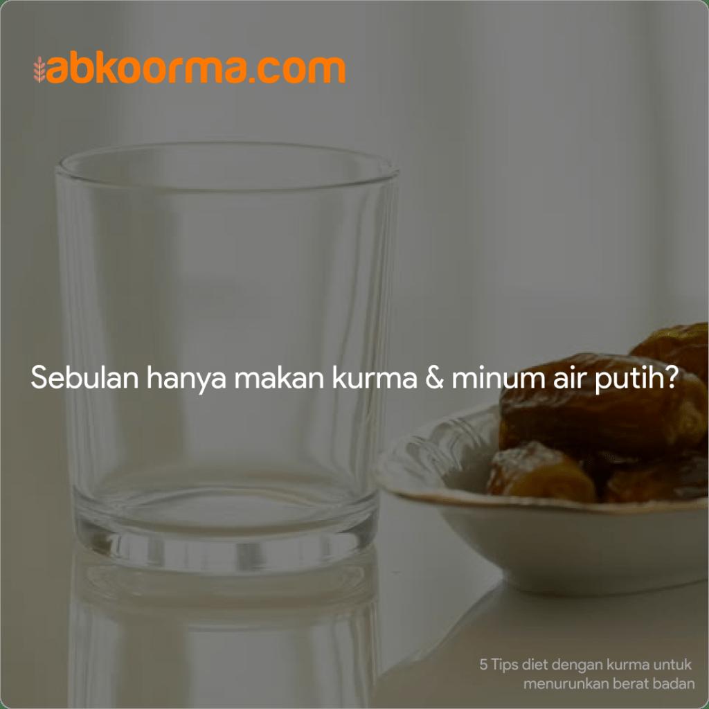 Sebulan hanya makan kurma dan minum air putih