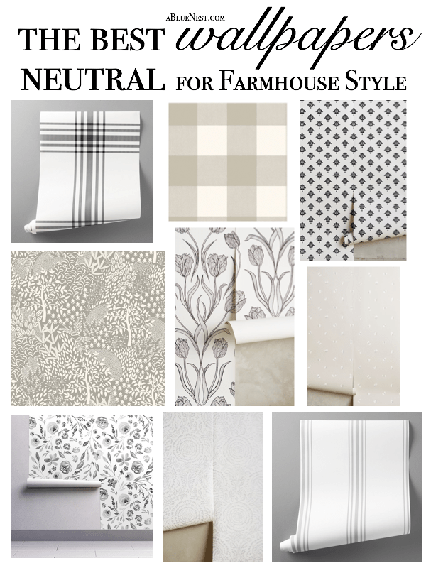 The Best Neutral Wallpapers for Farmhouse Style - A Blue Nest