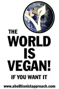 The World is Vegan!  If you want it.
