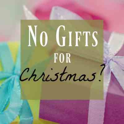 No Christmas Gifts?! Giving Experiences Instead of Stuff!