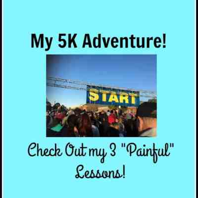 3 Good, but Painful Lessons from My 5K Adventure
