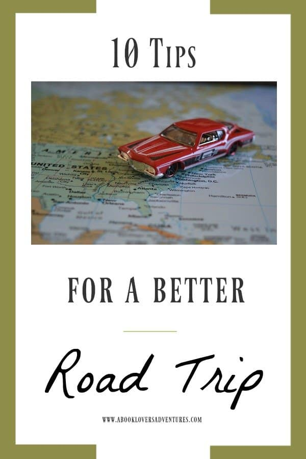 10 Tips for a Better Road Trip