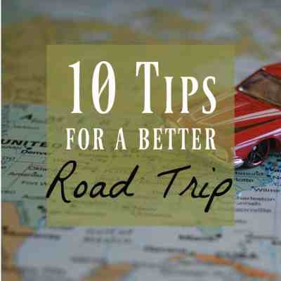 10 Road Trip Tips to Make Your Trip Easier