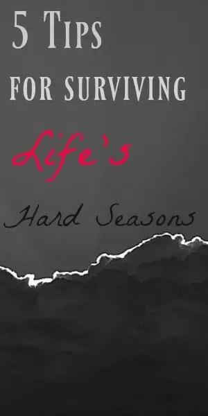 surviving lifes hard seasons