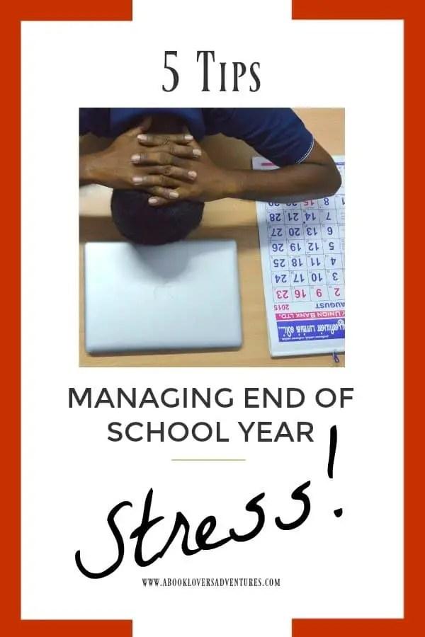 end of school year stress