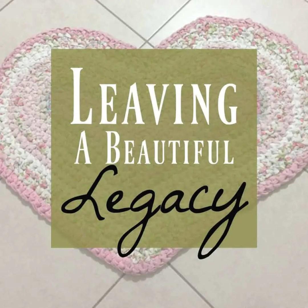 beautiful legacy