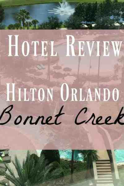 Hilton Orlando Bonnet Creek ~ A Hotel Review