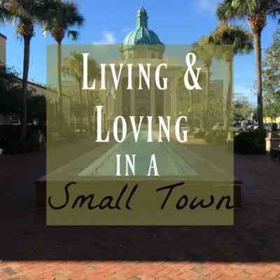 Living in a Small Town ~ The Unique Allure of it!