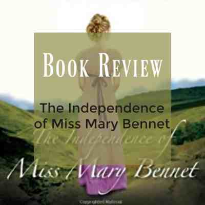 Book Review – The Independence of Miss Mary Bennet