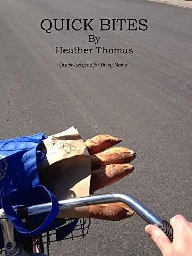 Quick Bites Heather Thomas