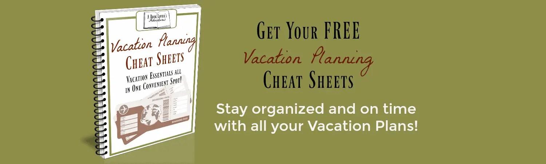 Free Vacation Cheat Sheets