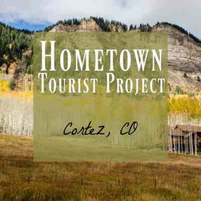 Cortez, Co ~ Why You Need to Visit & What to do