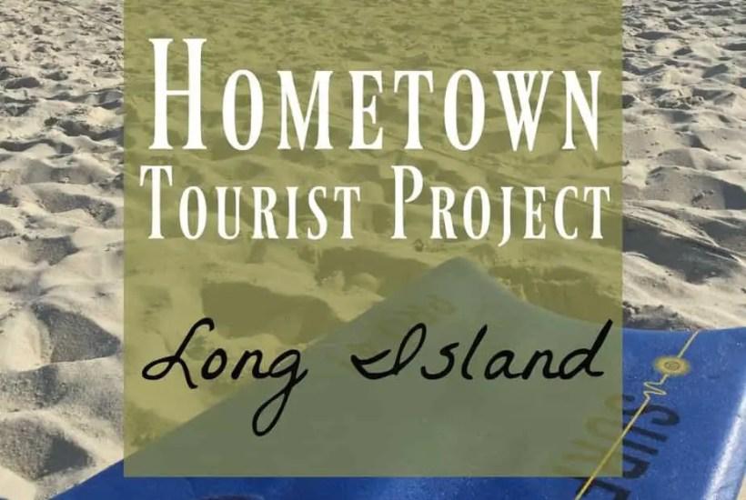 hometown tourist project Long Island