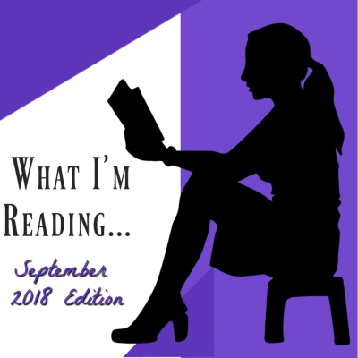 What I'm Reading September ~ Book Reviews & Recommendations