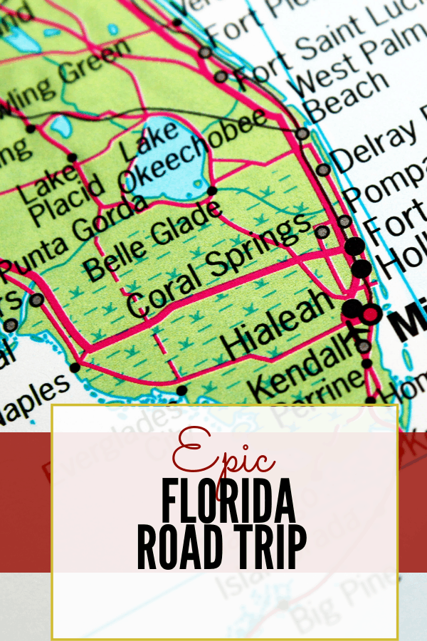 Epic Florida Road Trip