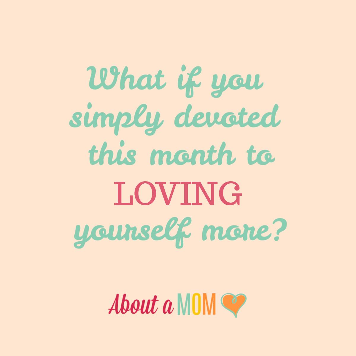 February Self Love Challenge Aboutamom Selflovechallenge