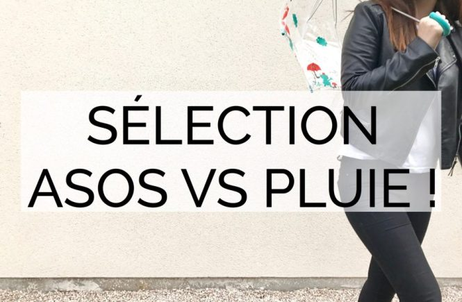 ASOS VS PLUIE