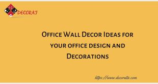 Office Wall Decor Ideas for your office design and Decorations