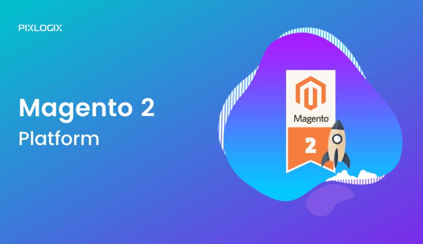 Magento 2 platform