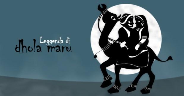 Story of Dhola Maaru