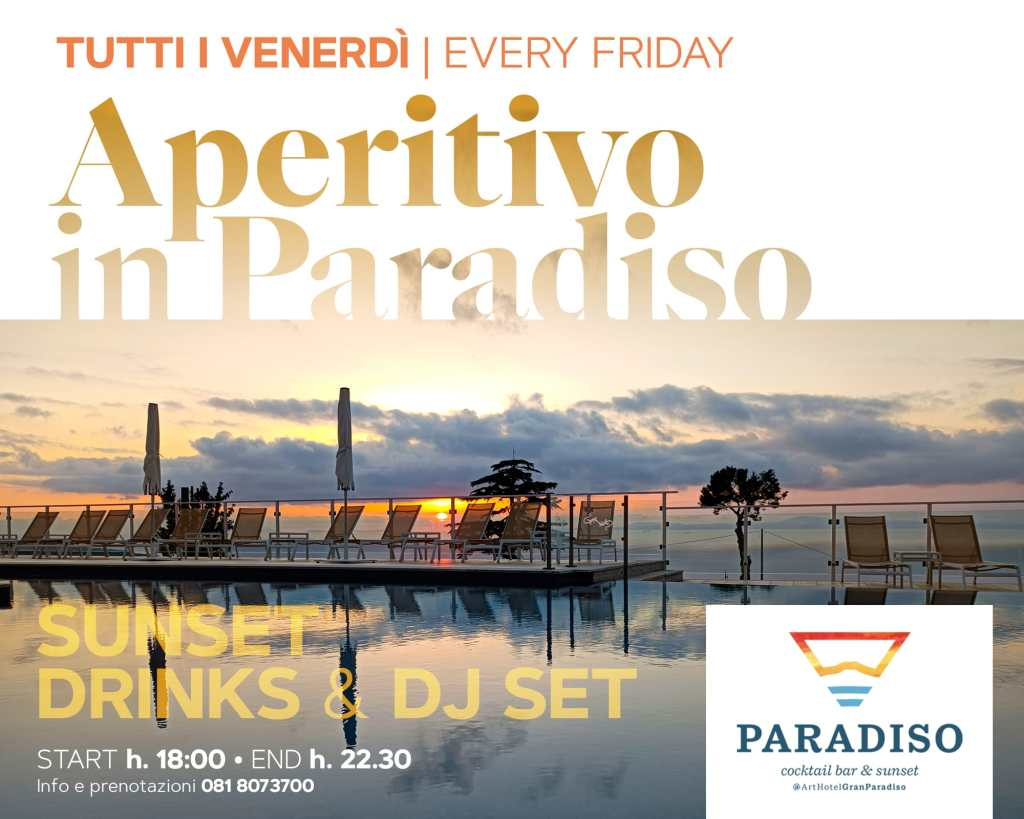 Aperitivo Venerdì sera sorrento hotel Gran Paradiso