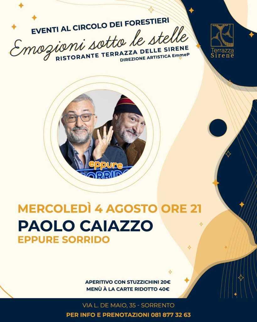 Eventi agosto 2021 Sorrento aperitivo cena spettacolo Paolo Caiazzo