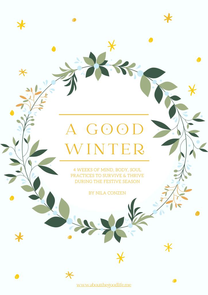 How to create a magical, joyful, nourishing, GOOD winter