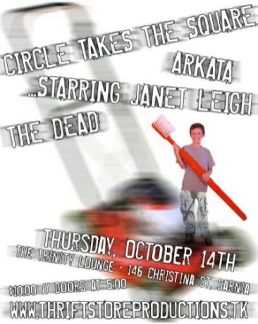 October 14th 2004 at The Trinity Lounge in Sarnia, Ontario. Raise Them and Eat Them with Circle Takes the Square, Arkata, Restless Are the Dead, Tonight on Rewind, Starring Janet Leigh and The Dead