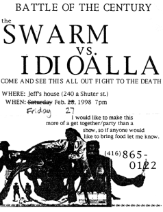 February 27th 1998. The Swarm at Jeff Scheven's House (Toronto, ON). With Idioalla