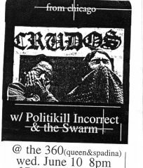 June 10th 1998. The Swarm at The 360 (Toronto, ON). With Los Crudos, Politikill Incorrect