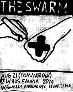 August 21st 1998. The Swarm at Who's Emma (Toronto, ON). With Walls Around Us, Overtime