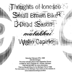 """Thoughts of Ionesco, Small Brown Bike, Dead Season, Malakhai and Voglio Capirlo performing at """"The Bastard"""" on February 27th 1999"""