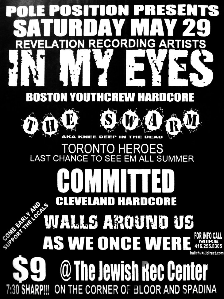 May 29th 1999. The Swarm at The Jewish Recreational Center (Toronto, ON). With In My Eyes, Committed, Walls Around Us, As We Once Were