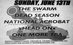 June 13th 1999. The Swarm at Westcott Community Center (Syracuse, NY). With The National Acrobat and Head On