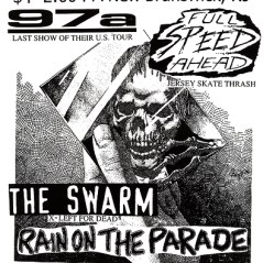 August 22nd 1999. The Swarm at 331 Somerset Street (New Brunswick, NJ). With 97A, Full Speed Ahead, Rain on the Parade, Dead Nation, Time in Malta